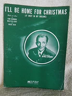 I'll Be Home For Christmas (If Only: Kim Gannon, Walter