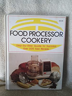 Food Processor Cookery: Step-by-Step Guide to Success,: Margaret Deeds Murphy