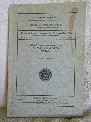 Geology and Ore Deposits of Bannack and Argenta, Montana: Philip J. Shenon