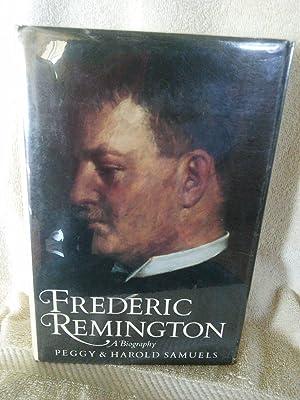 Frederic Remington, A Biography: Peggy Samuels, Harold