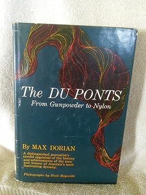 The DuPonts, From Gunpowder to Nylon: Max Dorian