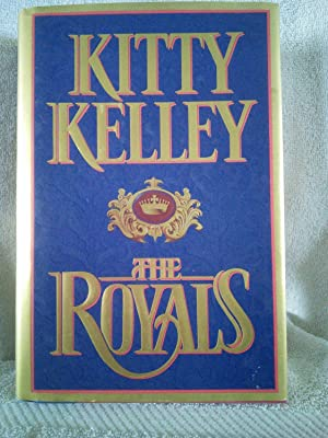 The Royals: Kitty Kelley