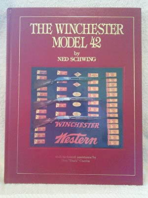 The Winchester Model 42: Ned Schwing with