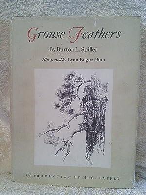 Grouse Feathers: Burton L. Spiller
