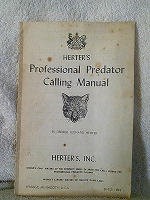 Herter's Professional Predator Calling Manual: George Leonard Herter