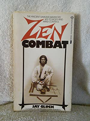 Zen Combat: Jay Gluck