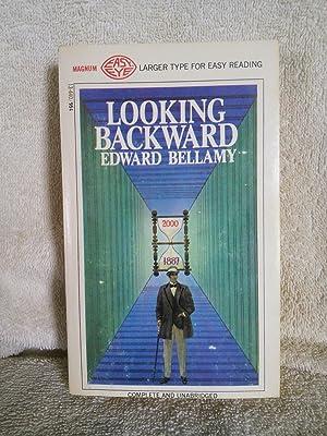 Looking Backward: Edward Bellamy