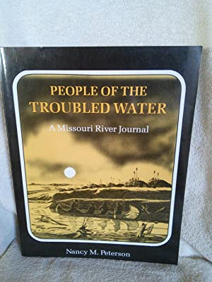 People of the Troubled Water: A Missouri River Journal