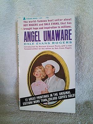 Angel Unaware: Dale Evans Rogers