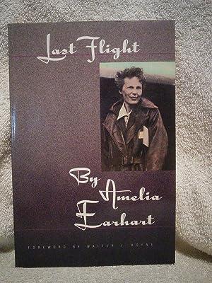 Last Flight: Amelia Earhart