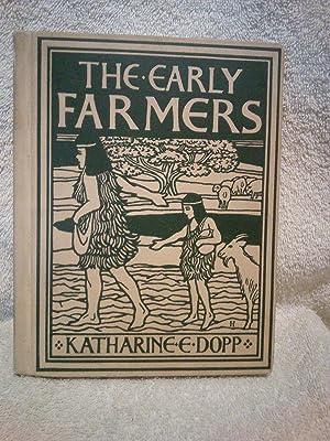 The Early Farmers: Katharine E. Dopp