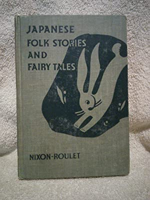 Japanese Folk Stories and Fairy Tales: Mary F. Nixon-Roulet