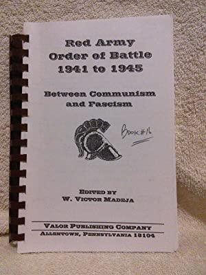Red Army Order of Battle 1941 to: W. Victor Madeja,