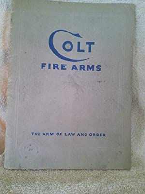 Colt Revolvers and Automatic Pistols