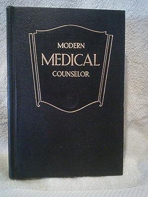 Modern Medical Counselor: A Practical Guide to: Hubert O. Swartout,