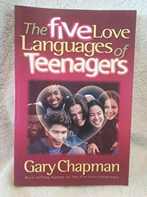 The Five Love Languages of Teenagers: Gary Chapman
