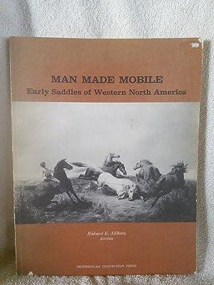 Man Made Mobile: Early Saddles of Western: Richard E. Ahlborn,
