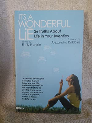 It's A Wonderful Lie: 26 Truths about: Emily Franklin, Editor