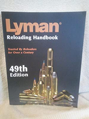 Lyman Reloading Handbook, 49th Edition: Thomas J. Griffin,