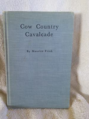 Cow Country Cavalcade: Maurice Frink