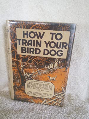 How To Train Your Bird Dog: Horace Lytle