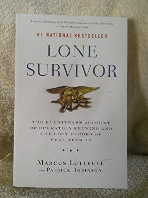 Lone Survivor: The Eyewitness Account of Operation: Marcus Luttrell with