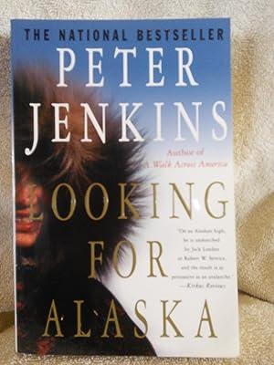Looking for Alaska: Peter Jenkins