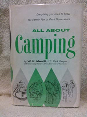 All About Camping: W. K. Merrill