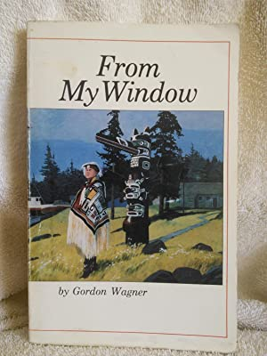 From My Window: Gordon Wagner