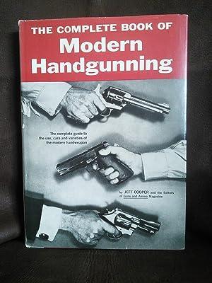The Complete Book of Modern Handgunning: Jeff Cooper, et