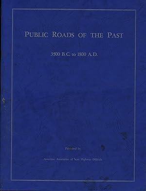 The Public Roads of the Past 3500: Albert C. Rose