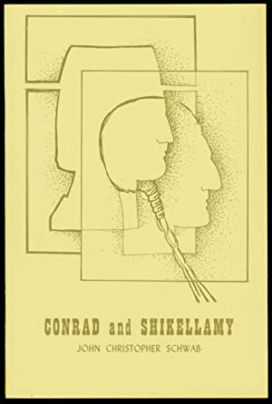 Conrad and Shikellamy (First Edition): John Christopher Schwab