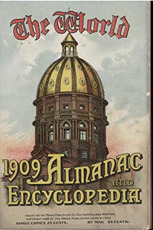 The 1909 World Almanac and Encyclopedia (First Edition): Various