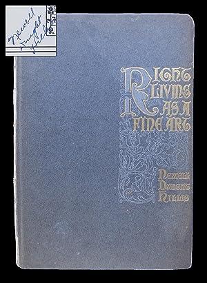 Right Living as a Fine Art: A: Newell Dwight Hillis