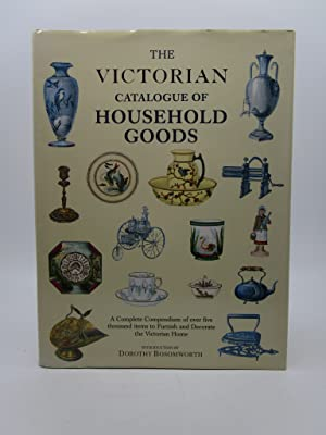 The Victorian Catalogue of Household Goods (First Edition)
