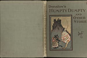 Denslow's Humpty Dumpty and Other Stories: Humpty Dumpty, Little Red Riding Hood, The Three ...