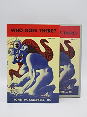 Who Goes There? (First edition facsimile): John W. Campbell,