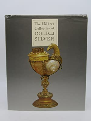 Gilbert Collection of Gold and Silver