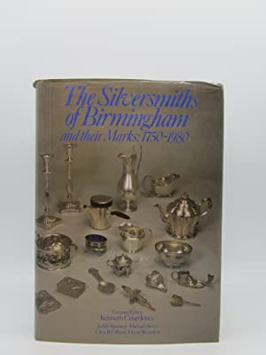 The Silversmiths of Birmingham and their Marks 1750-1980