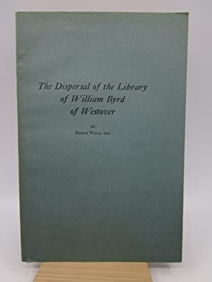 The Dispersal of the Library of William Byrd of Westover
