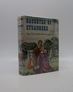 Daughter of Strangers (Signed First Edition): Elizabeth Boatwright Coker