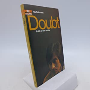 Doubt - Faith in Two Minds (inscribed): Os Guinness