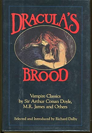 Dracula's Brood: Neglected Vampire Classics by Sir: Sir Arthur Conan