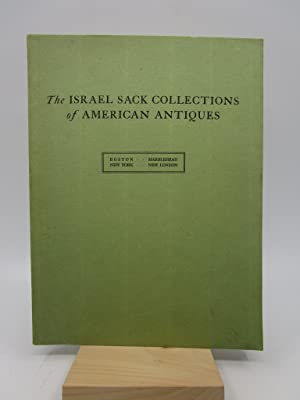 The Israel Sack Collections of American Antiques