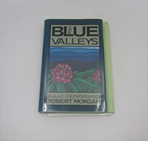 The Blue Valleys: A Collection of Stories (Signed)
