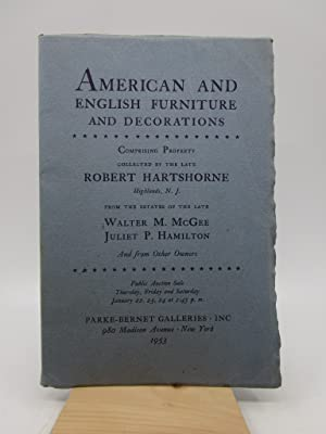 American and English Furniture and Decorations.property collected by the late Robert Hartshorne