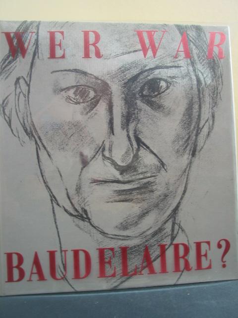Wer war Baudelaire? : [Krit. Studie]. [Georges Poulet]. [Biograph. dokumentiert von Robert Kopp. Ins Dt. übertr. von Peter Grotzer u.a.]
