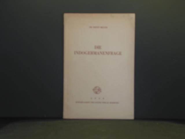 Die Indogermanenfrage.: Meyer, Ernst: