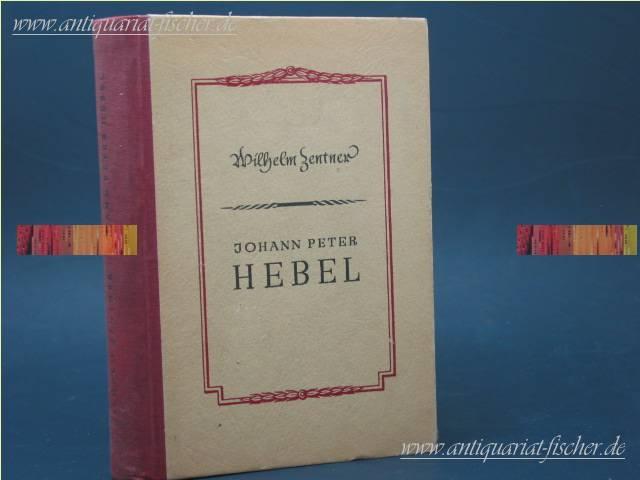 Johann Peter Hebel.: Zentner, Wilhelm: