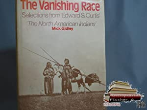 The vanishing race: Selections from Edward S. Curtis' The North American Indian